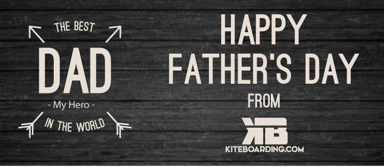 Happy Father's Day from Kiteboarding.com