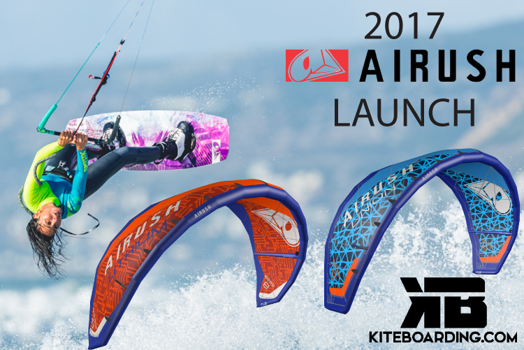2017 Airush Team Launch